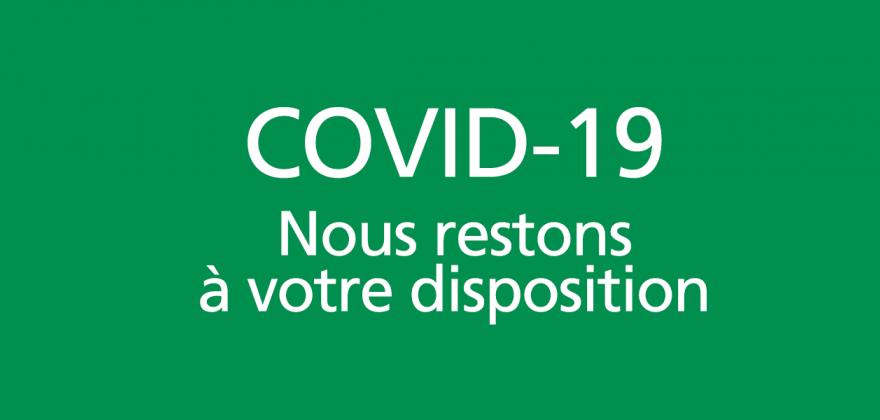 COVID-19:  horaires spéciaux de la réception